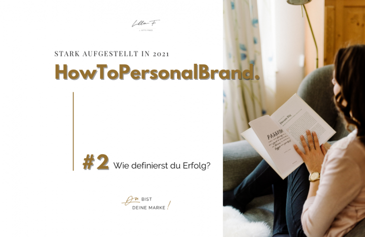 How to Personal Brand Kitty Fried Erfolg