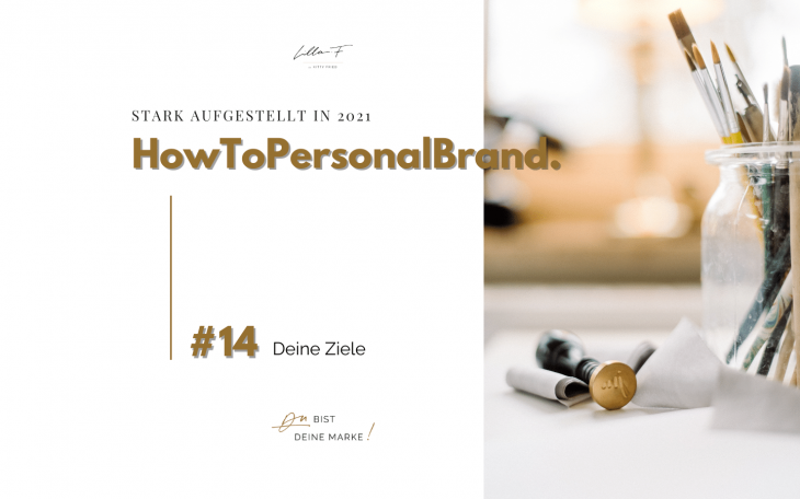 Ziele Business Blogserie HowToPersonalBrand