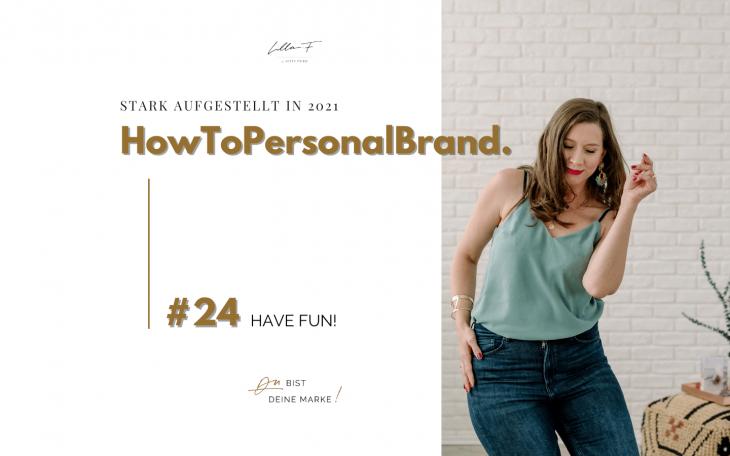 Hab Spaß an Personal Branding - Blogserie HowToPersonalBrand Kitty Fried