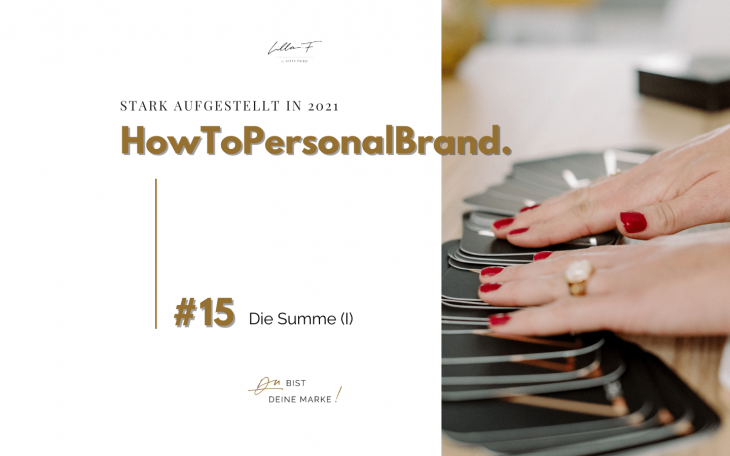 Summe HowToPersonalBrand Blogserie Teil 15
