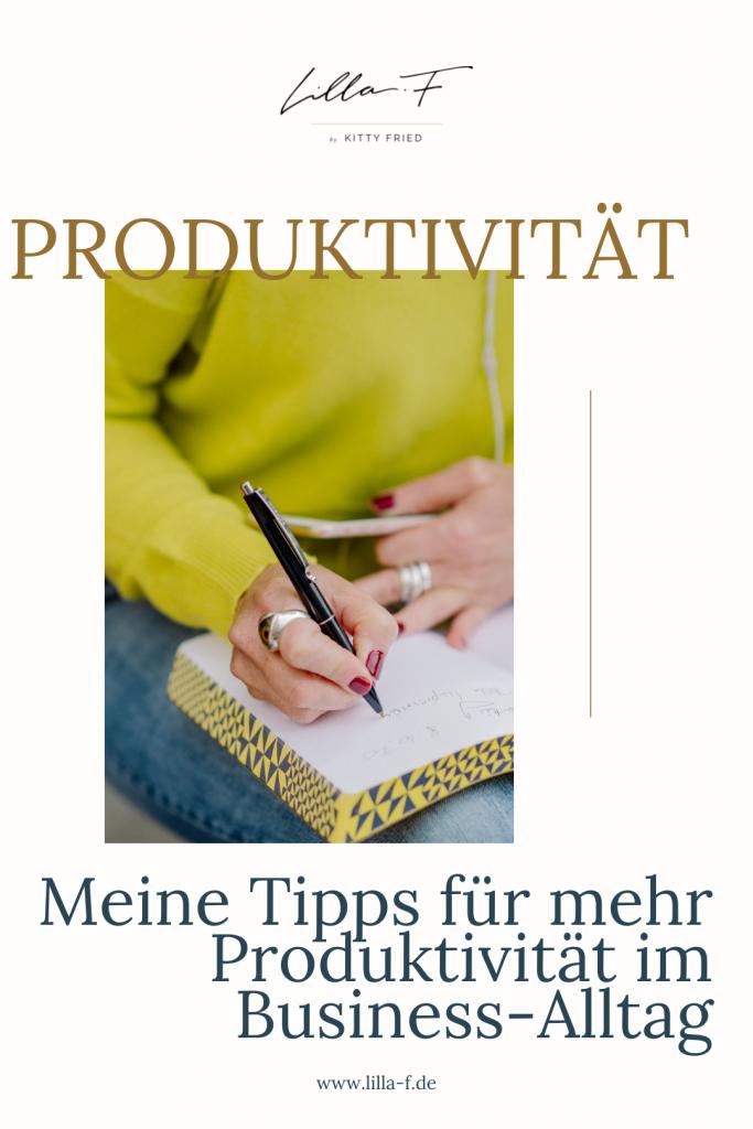 Produktivität - Thema im Mai - Meine Tipps für mehr Produktivität im Business Alltag